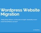 WordPress Website Migration/Cloning/Transfer/Updating by ThemeManiac - 54131