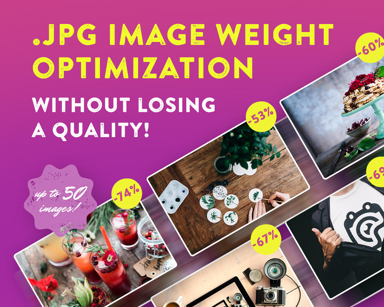 Image Weight Optimization Without Loss in Quality (.jpg, up to 50) by friskweb - 107009
