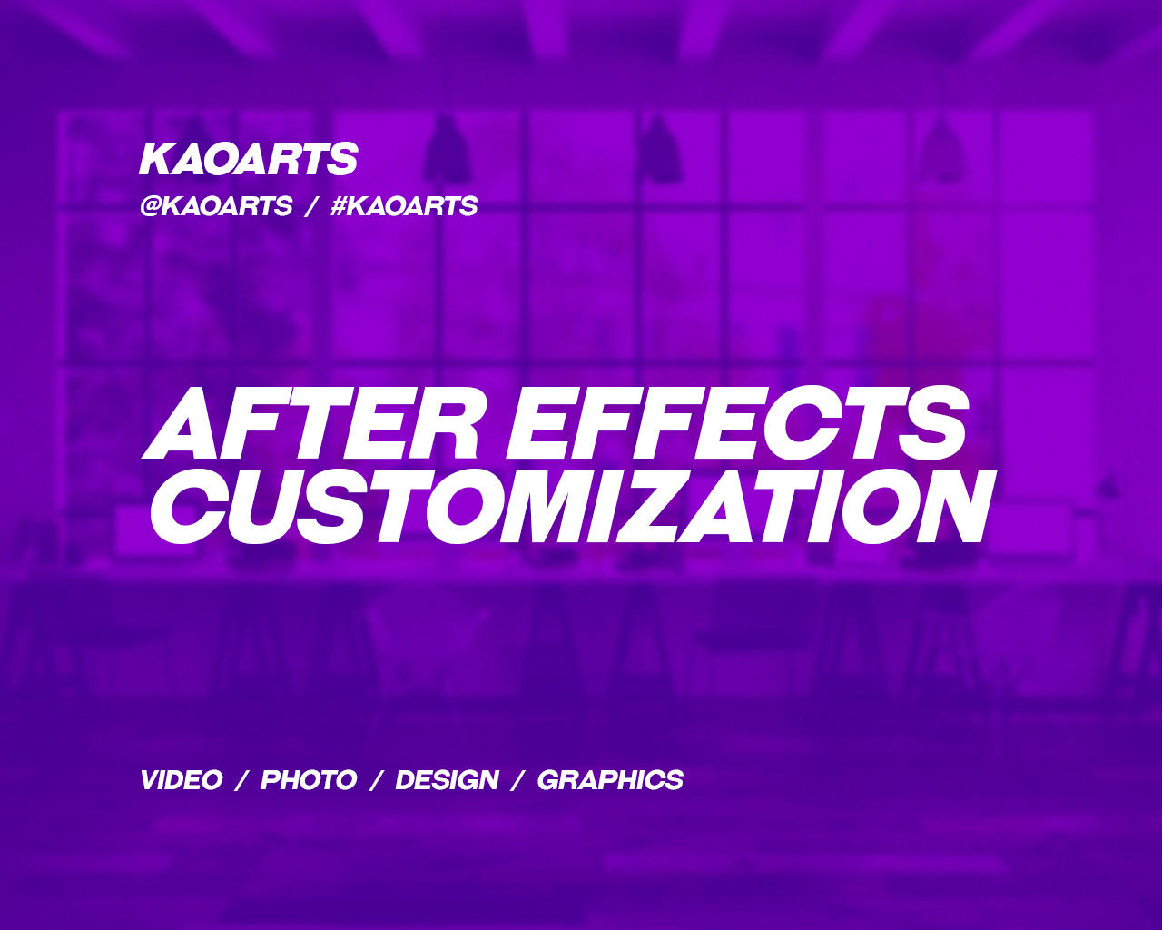 Professional After Effects Customization by Kaoarts - 95835
