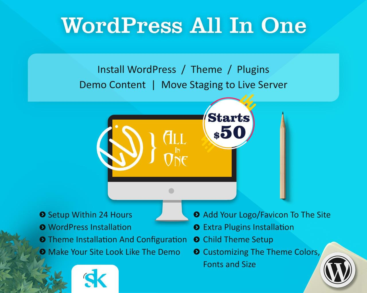 WordPress All In One (Install WordPress/Theme/Plugins + Demo Content + Move Staging to Live Server) by SK-Web-Solutions - 112977