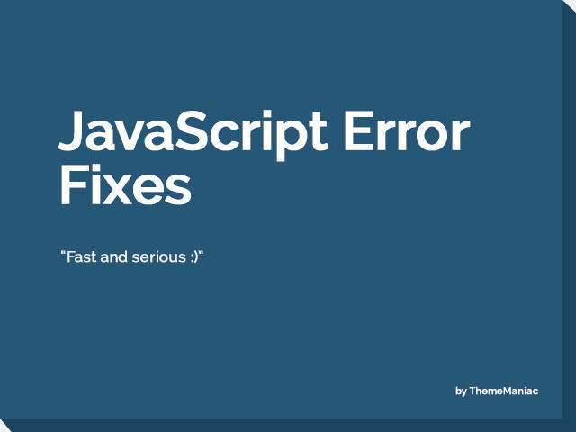 JavaScript Error Fixes by ThemeManiac - 54246