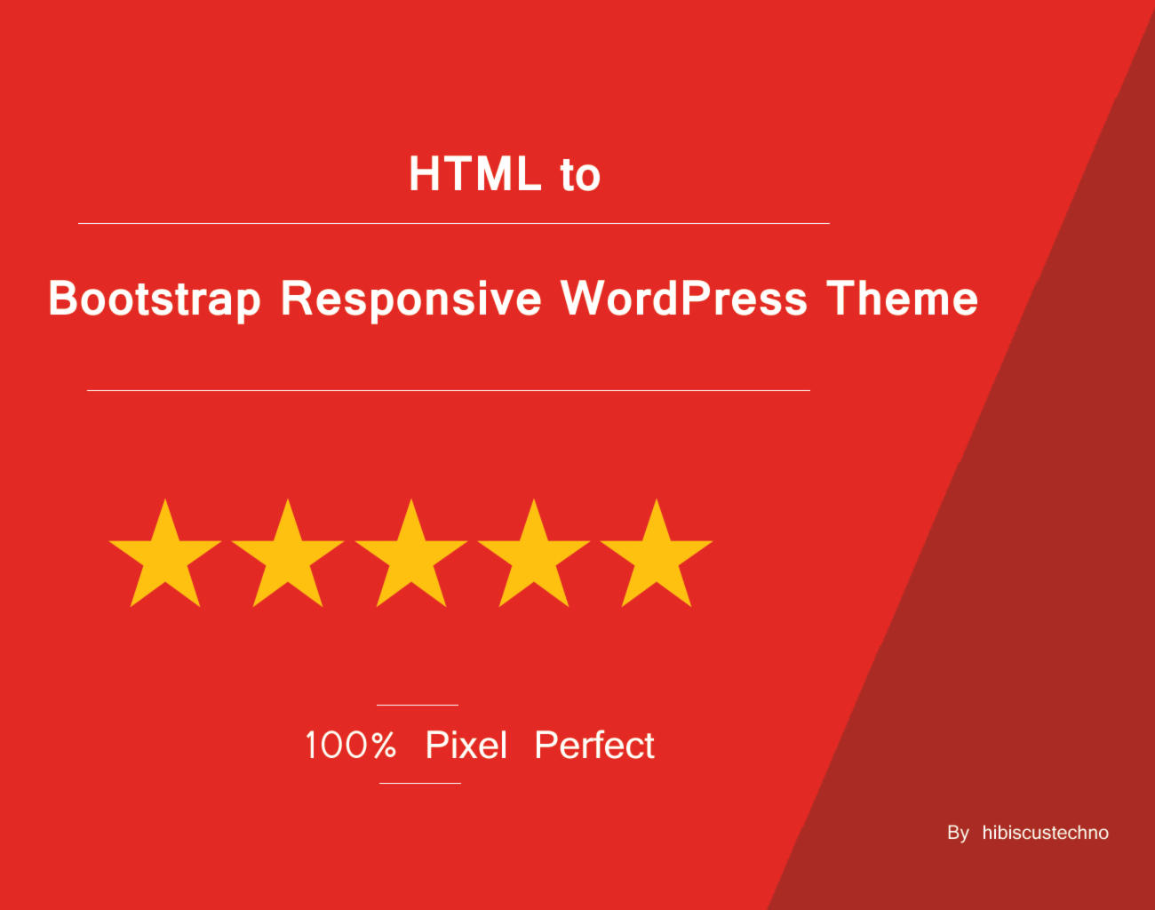 HTML to Bootstrap Responsive WordPress by hibiscustechno - 107976