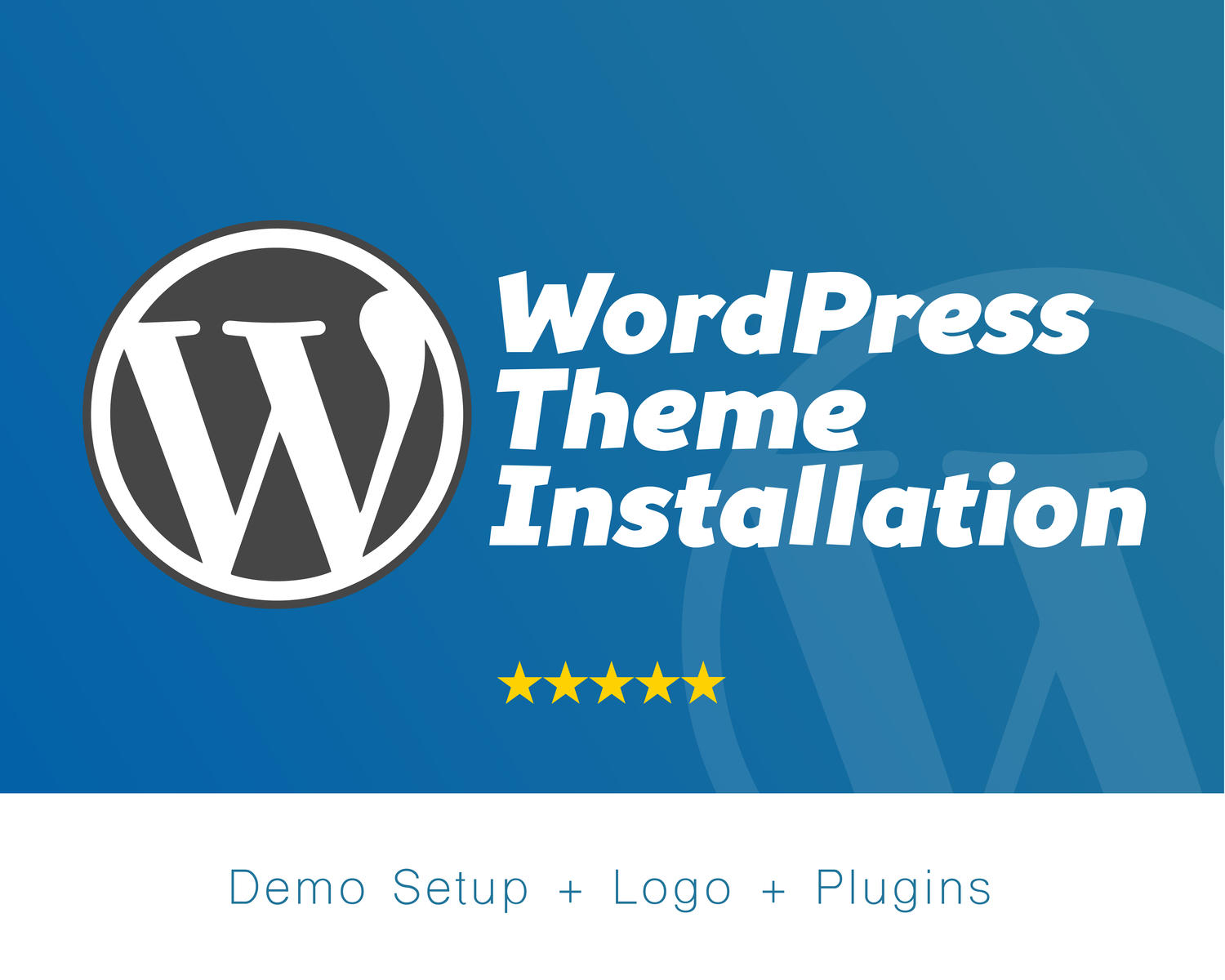 WordPress Theme Installation and Demo Setup (+Logo+Plugins) by Wawuf - 71850