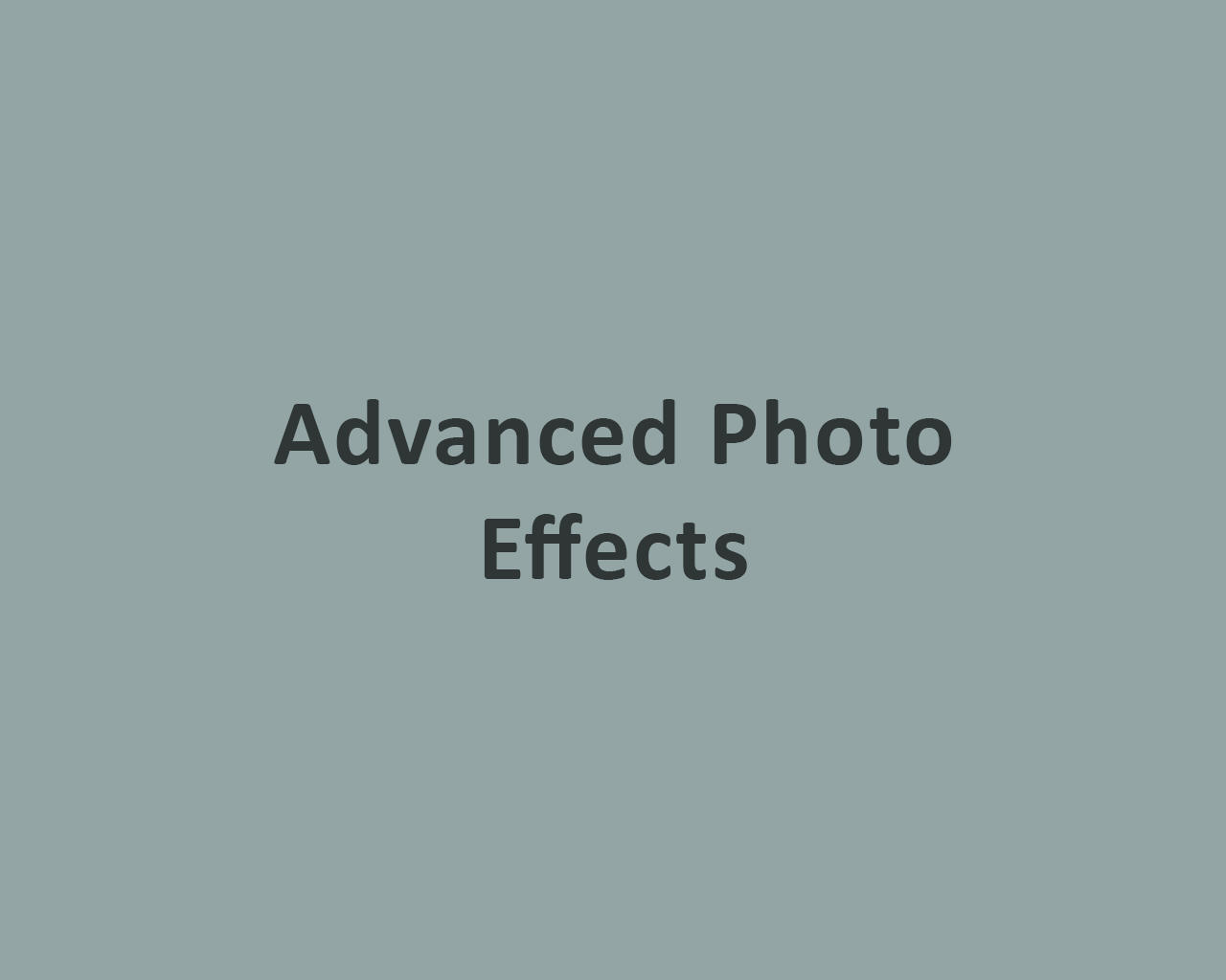 Advanced Photo Effects by odiusfly - 105974