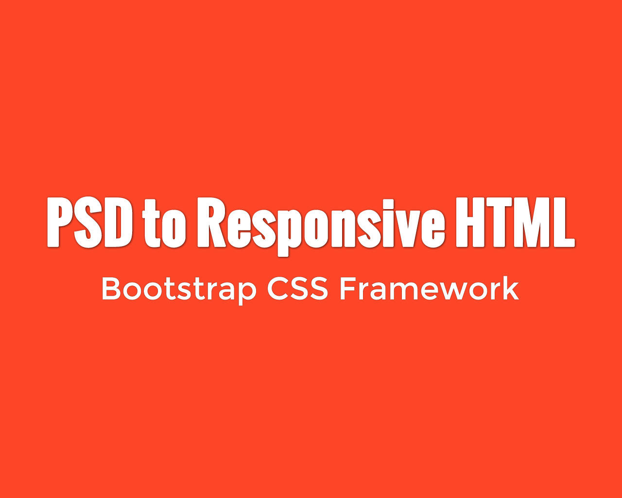 Pixel Perfect PSD to Responsive HTML (3 Pages + Bootstrap) by cWebConsultants - 76228