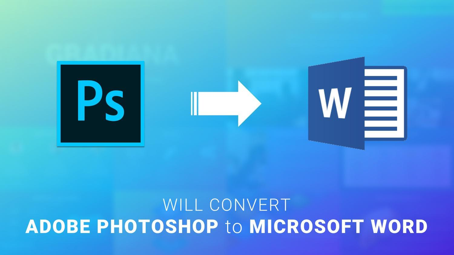 Convert Adobe Photoshop To Microsoft Word by arvaone - 113580