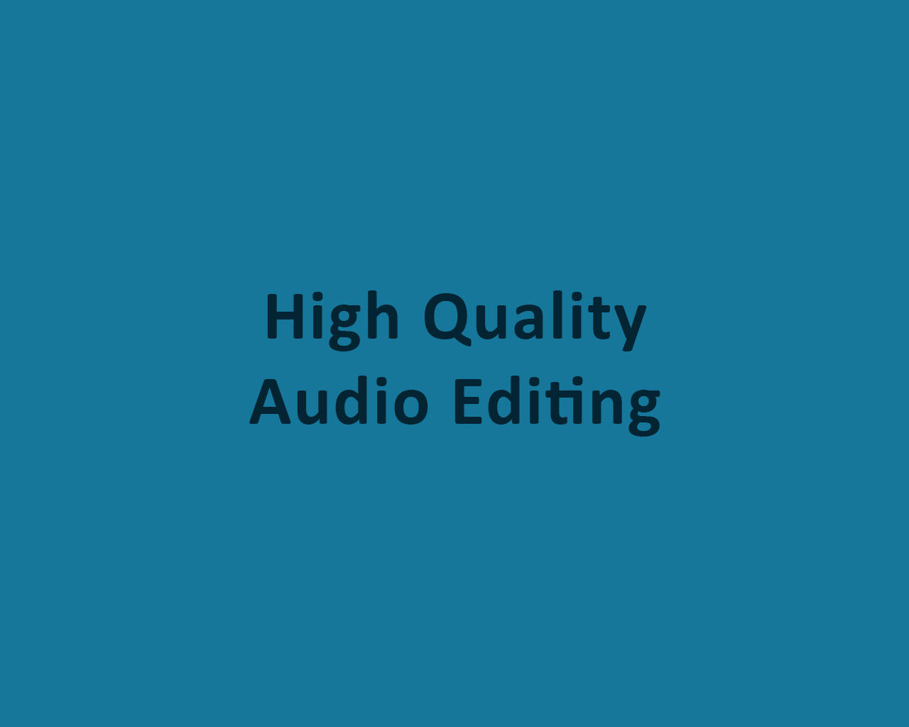 High Quality Audio Editing by odiusfly - 105959