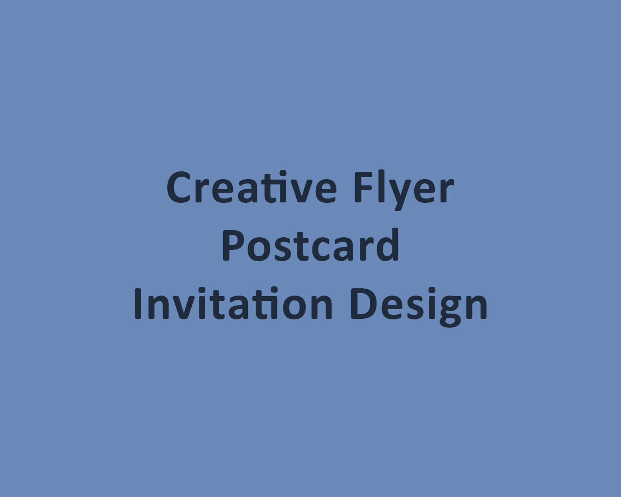 Creative Flyer / Postcard / Invitation Design by odiusfly - 105975