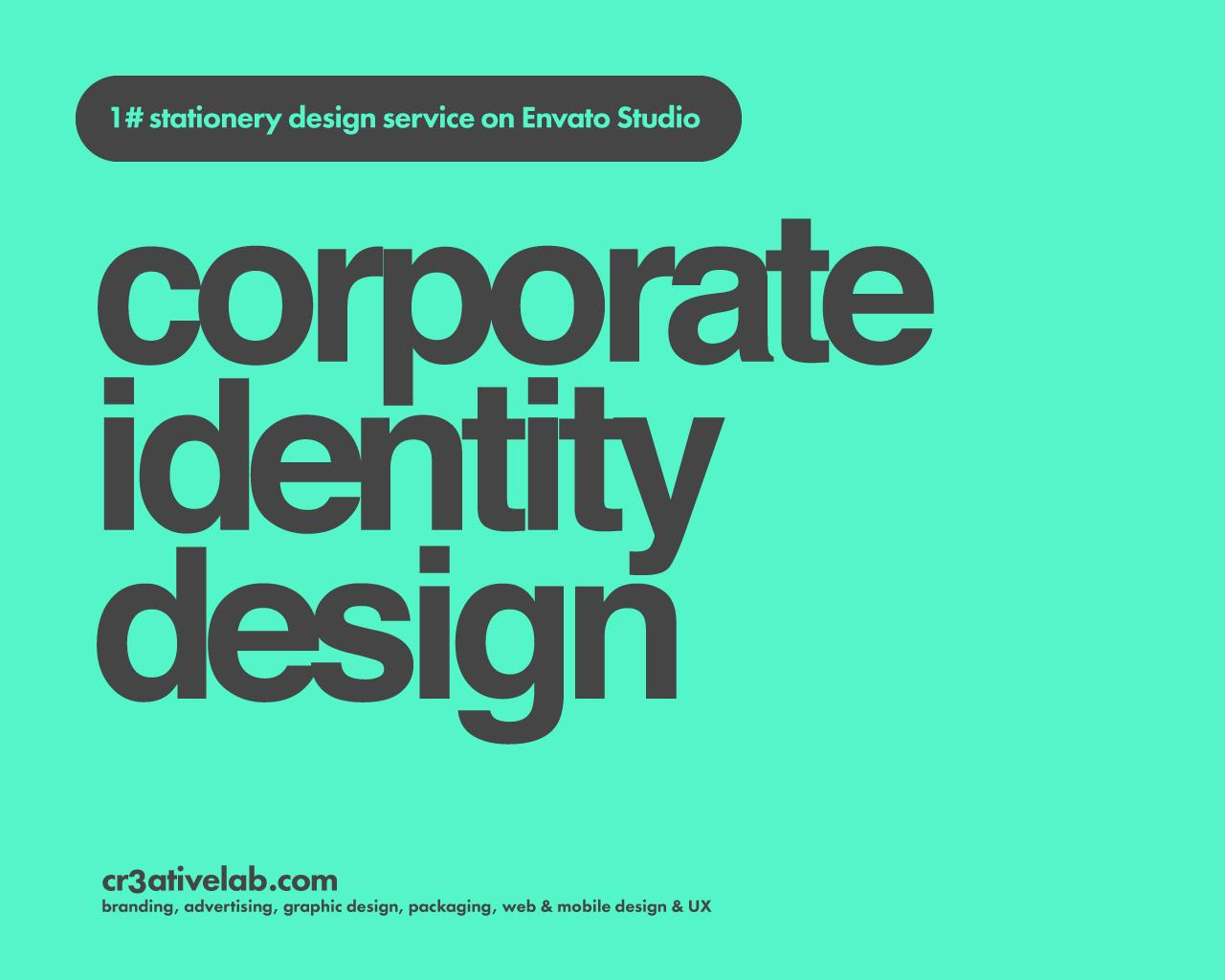 Professional Corporate Identity & Stationery Design by cr3ativelab - 103010