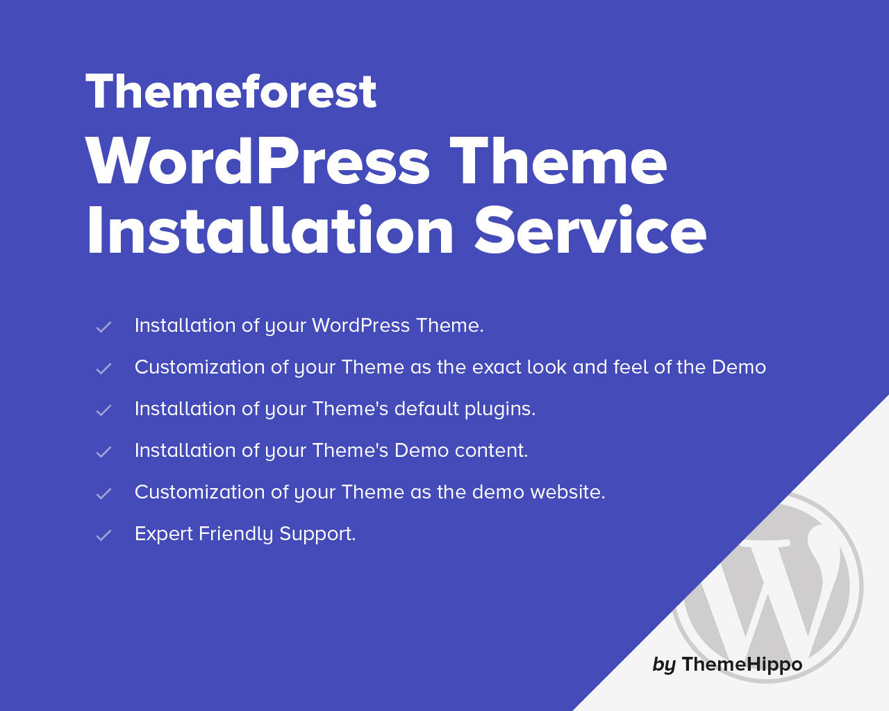 Themeforest WordPress Theme Installation Service (Incl. Demo Content, Logo, Plugins, Shop Set-up)  by themehippo - 101281