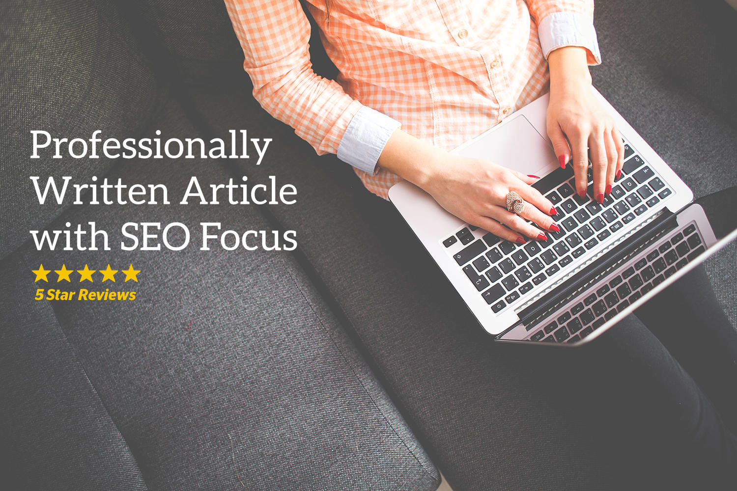 Professionally Written Article with SEO Focus - 700+ Words by zlaws - 77604