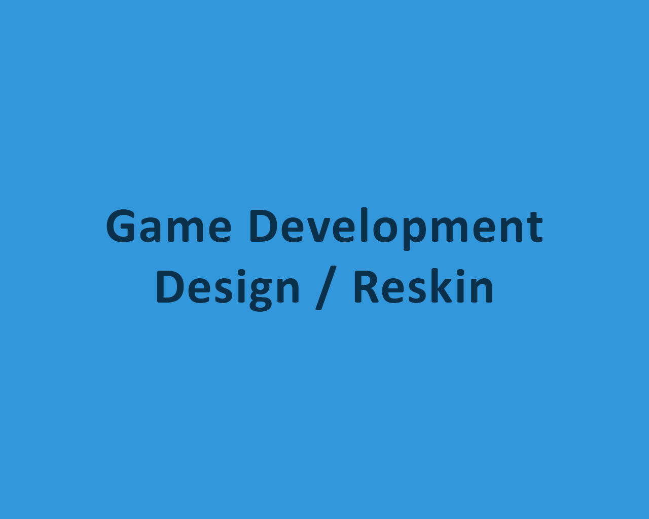 Game Development / Design / Reskin by odiusfly - 105960
