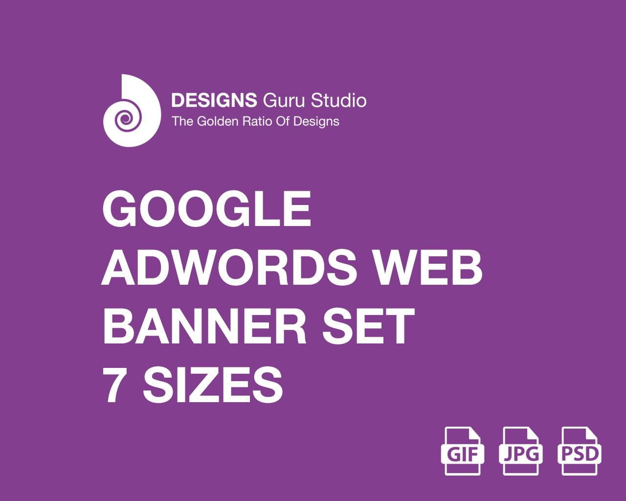 Google AdWords Web Banner Set - 7 Sizes (GIF/JPG) by designsgurustudio - 115318
