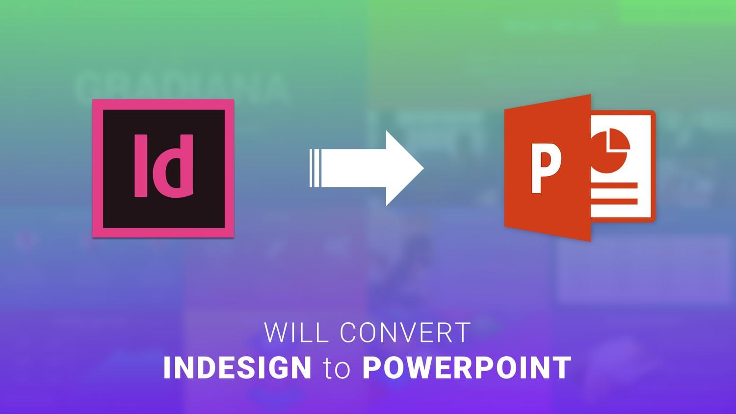 Convert InDesign To Microsoft PowerPoint by arvaone - 113585