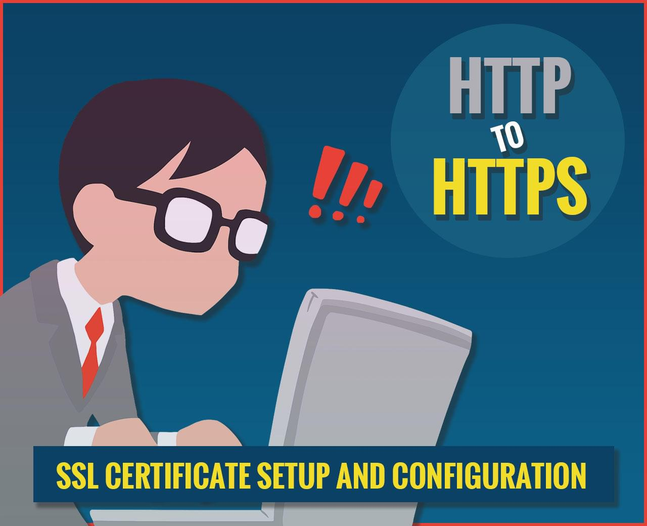 HTTP To HTTPS - SSL Certificate Installation and Configuration by BioXD - 114159
