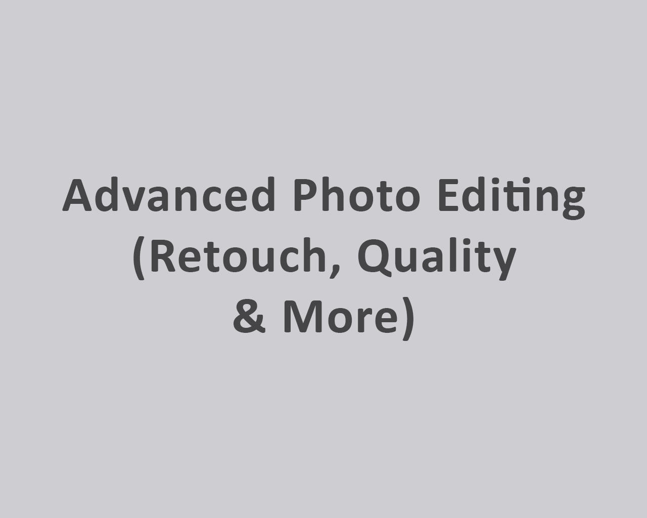 Advanced Photo Editing (Retouch, Quality & More) by odiusfly - 105980