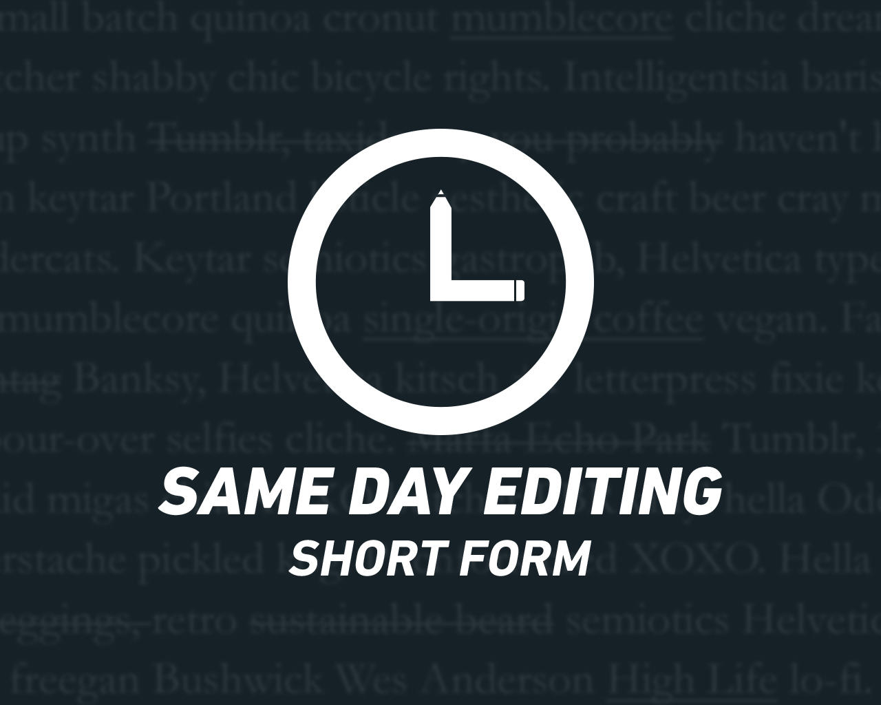 Same Day Short Form Editing by tarnopol - 73972