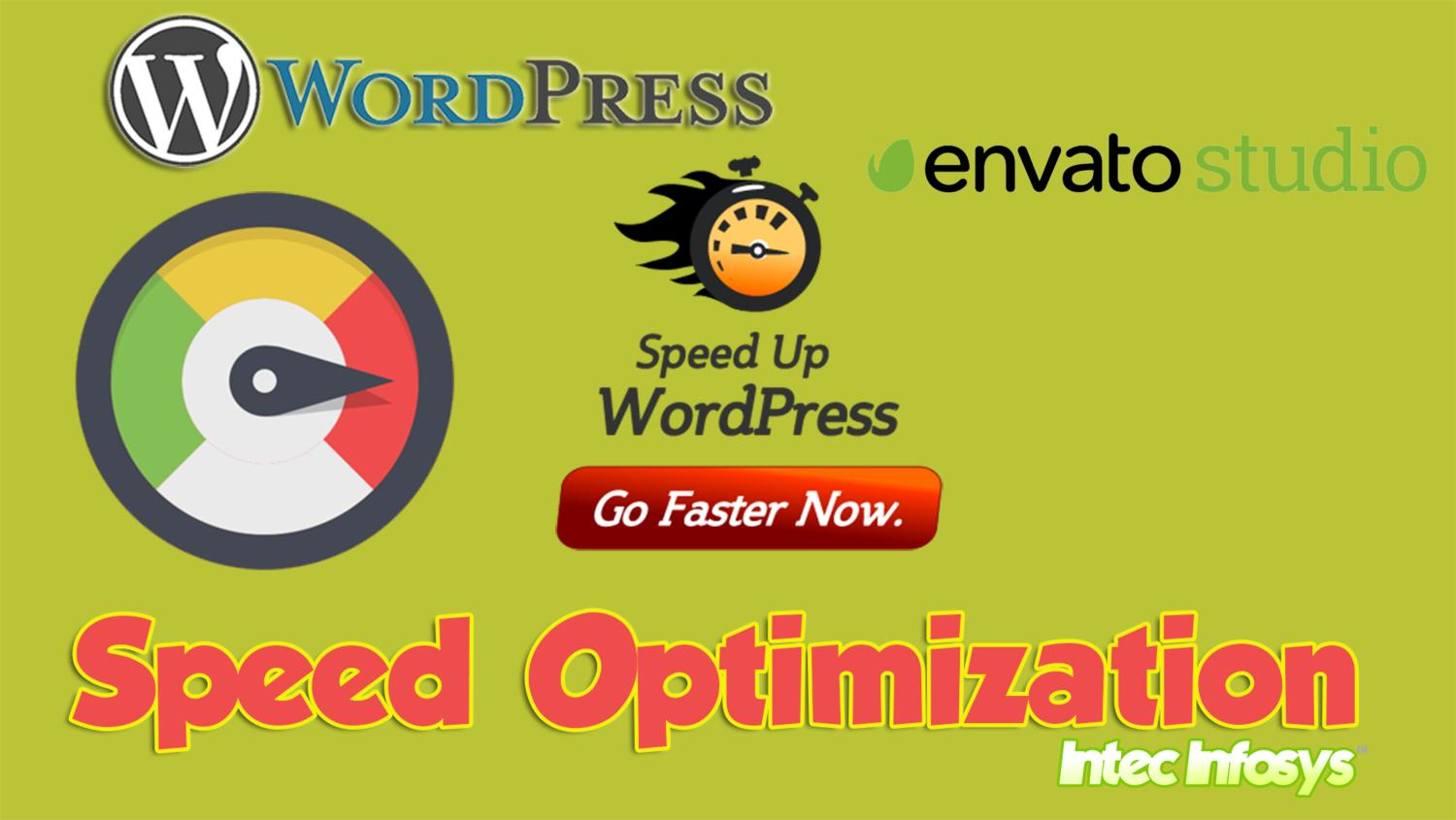 Speed up  Wordpress  Site and optimize it by intecinfosys - 93522