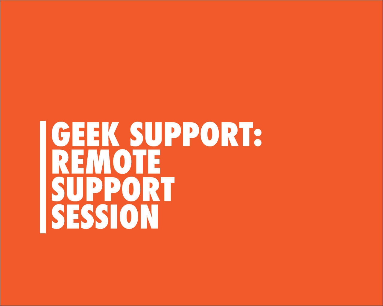 Remote Support Session (1 hour max) by eDesignsCompany - 97264