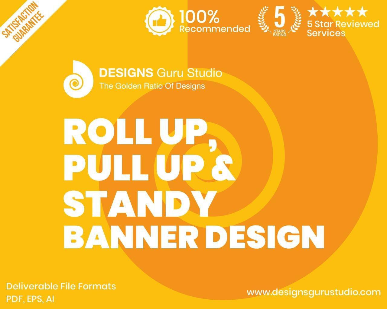 Roll Up, Pull Up & Standy  Banner Design by designsgurustudio - 119965