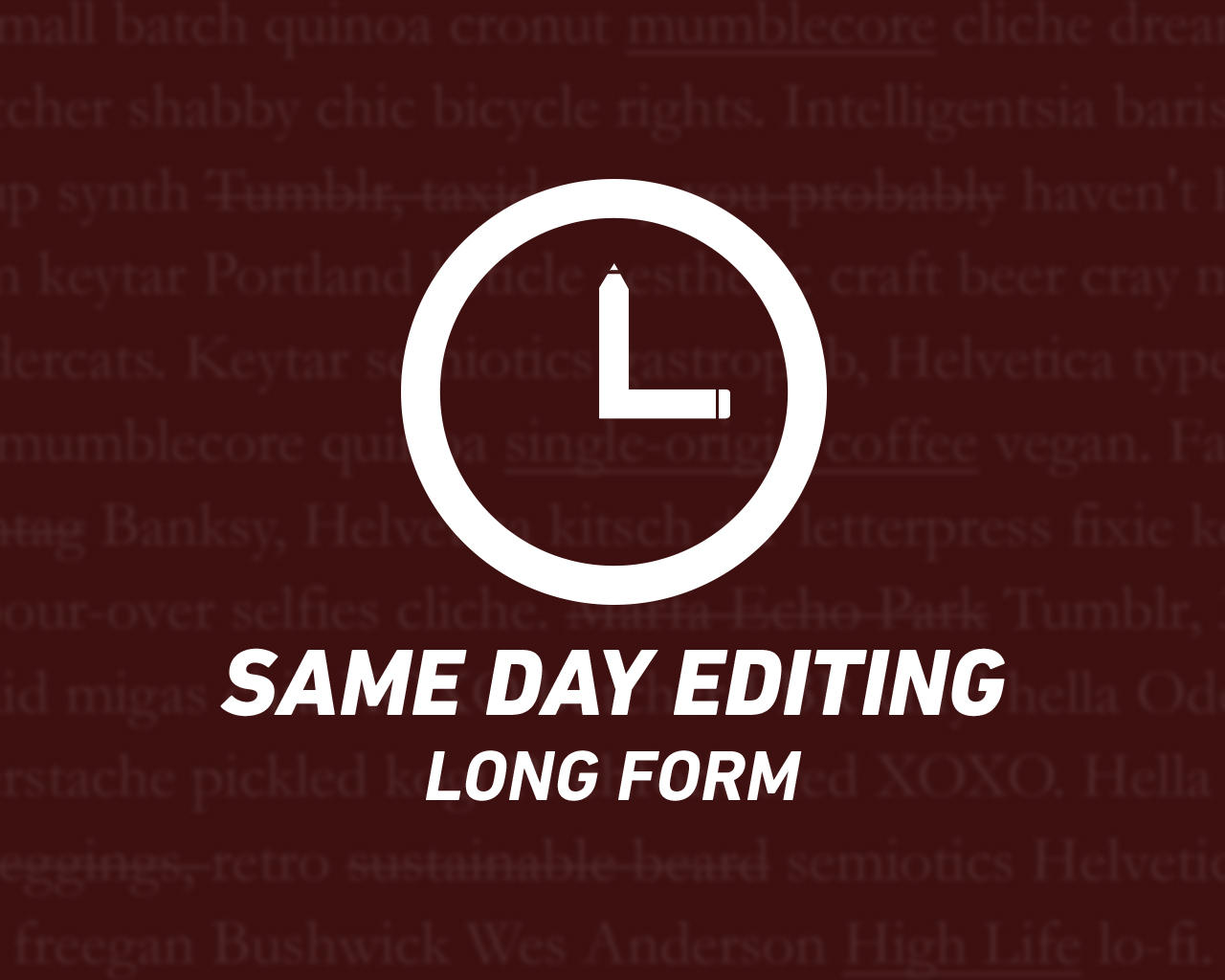 Same Day Long Form Editing by tarnopol - 74003
