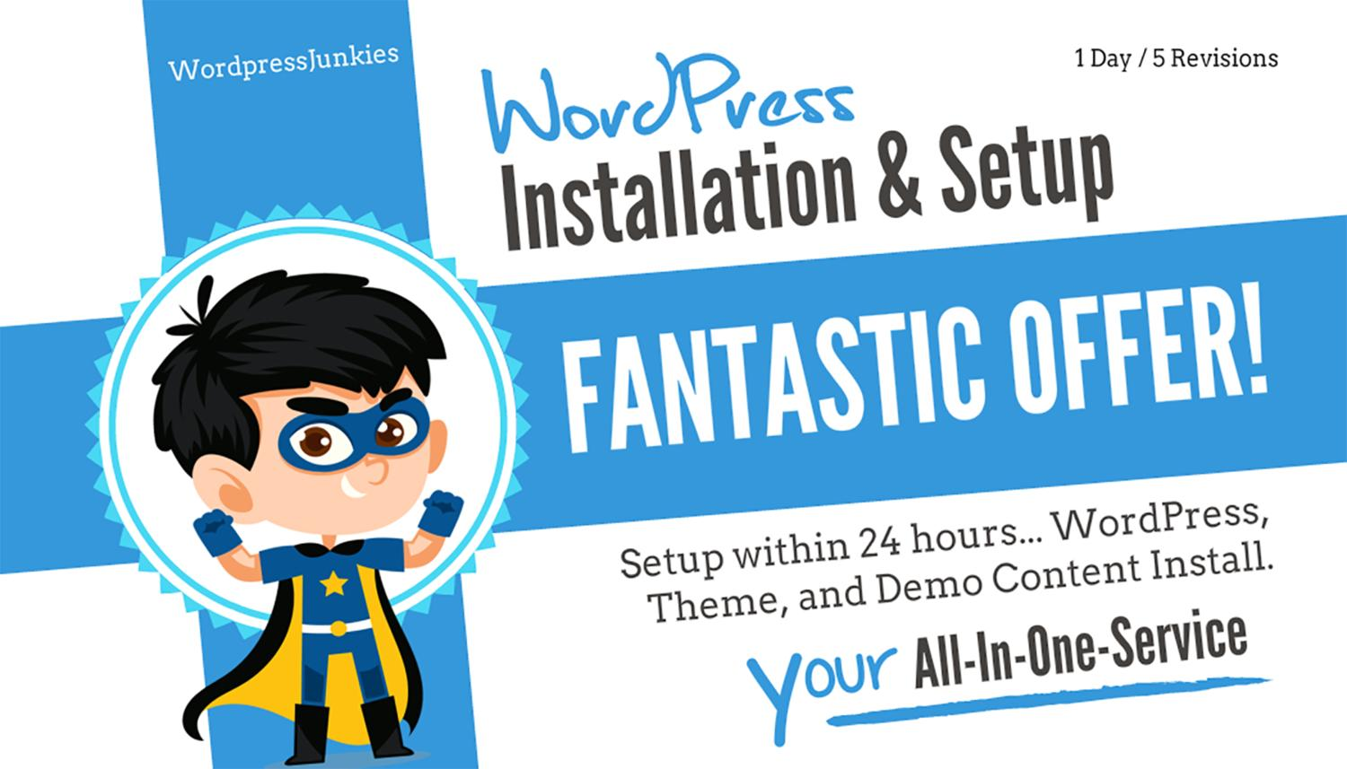 WordPress We-Do-It-All Service - Theme Setup, SEO, Security and Performance and Plugins Installation by WPJunkiez - 107488