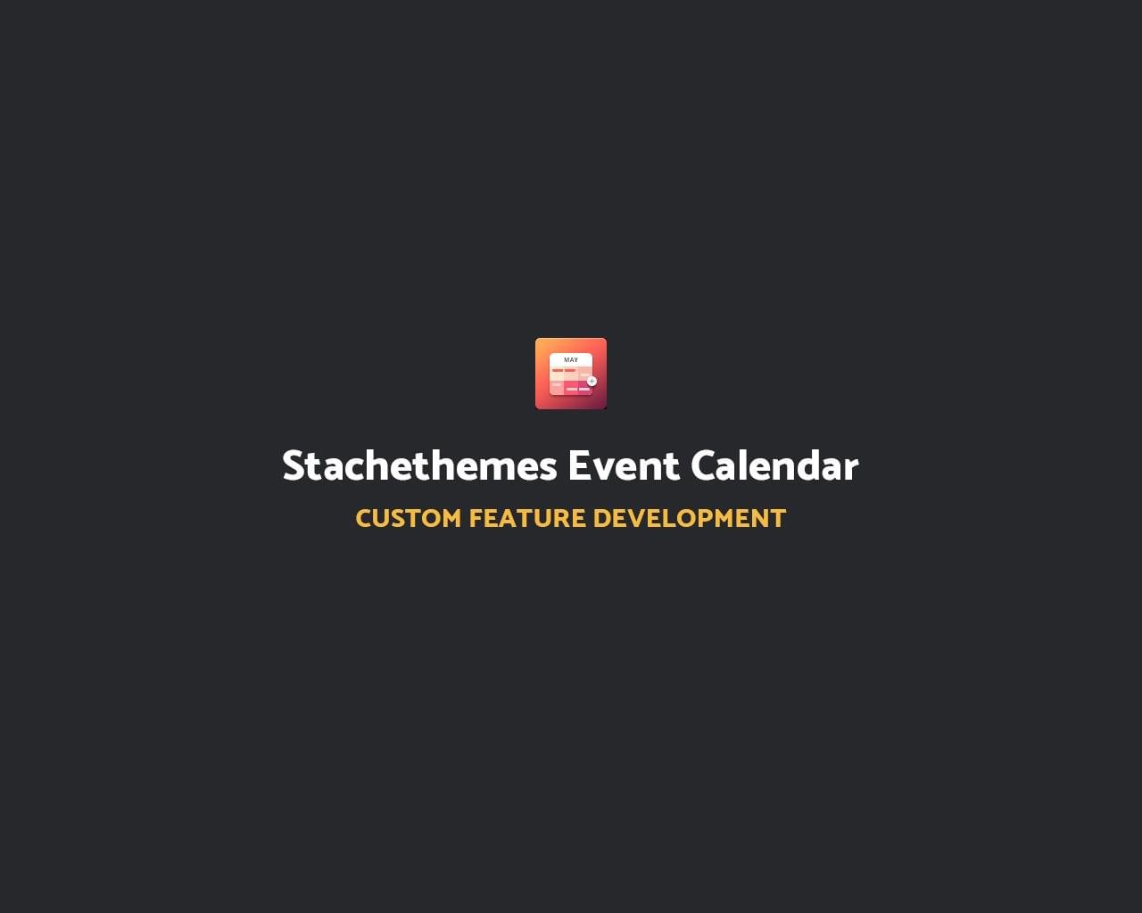 Stachethemes Event Calendar Custom Feature by Stachethemes - 112235