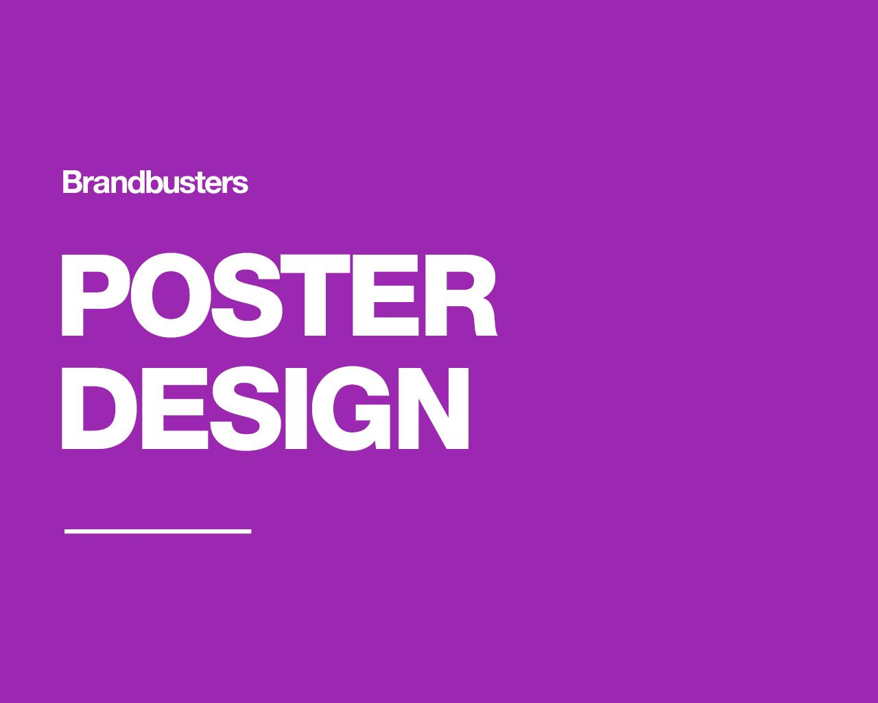 Professional Poster & Flyer Design by Brandbusters - 110651