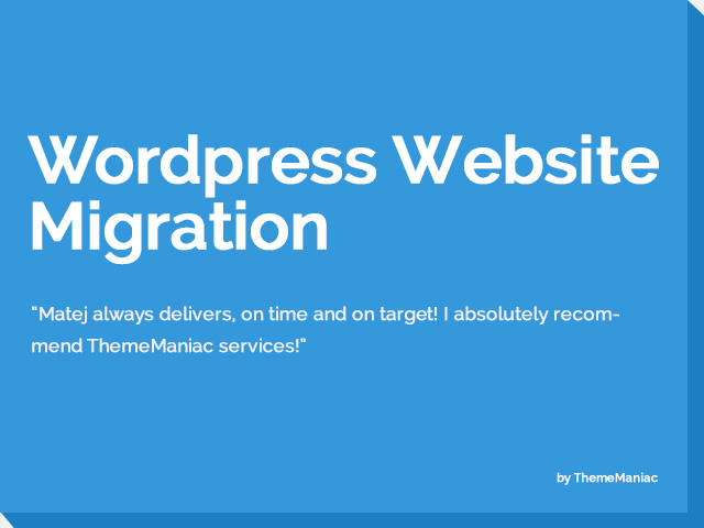 WordPress Website Migration by ThemeManiac - 54131