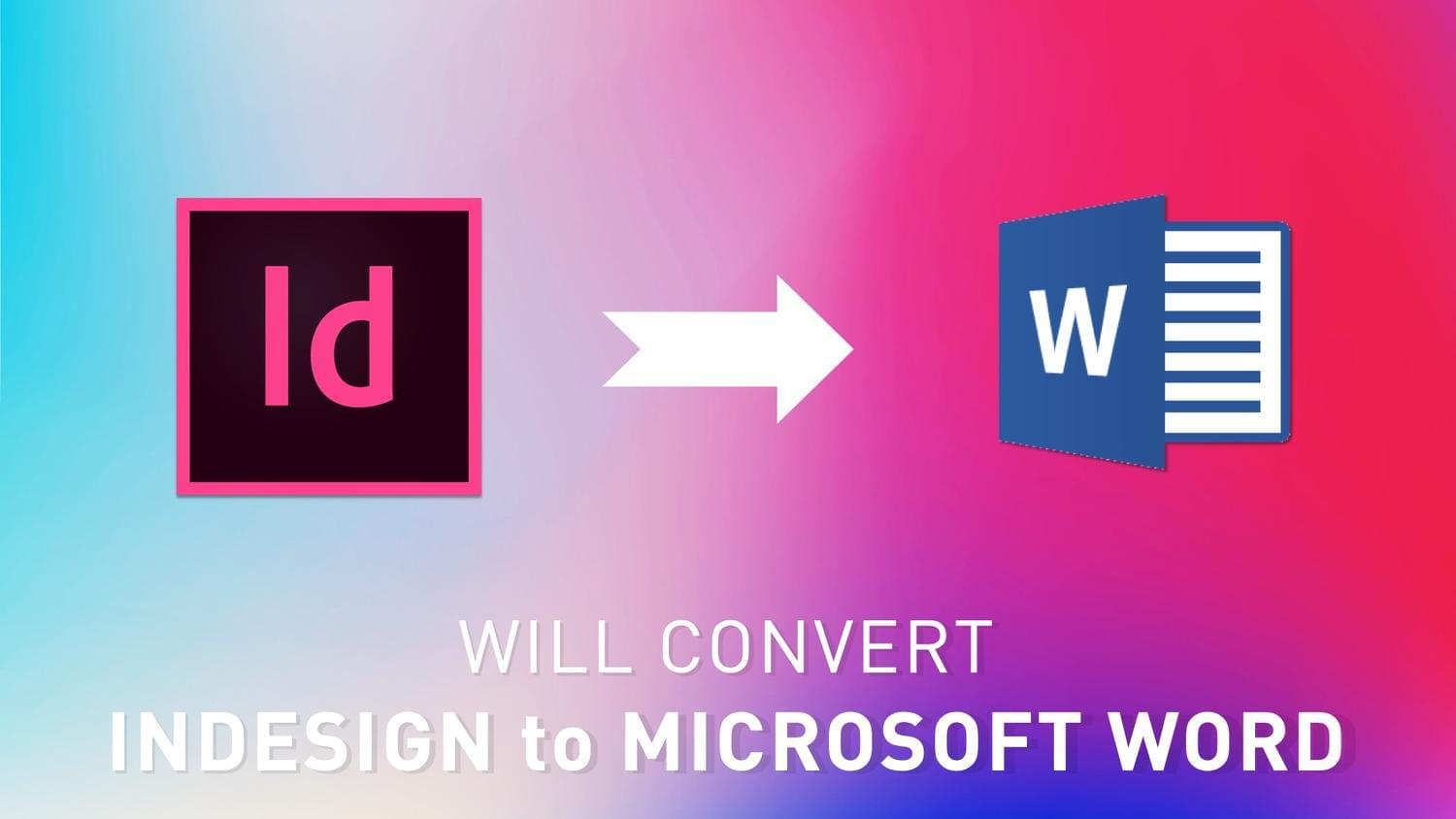 Convert InDesign to Microsoft Word by arvaone - 115100