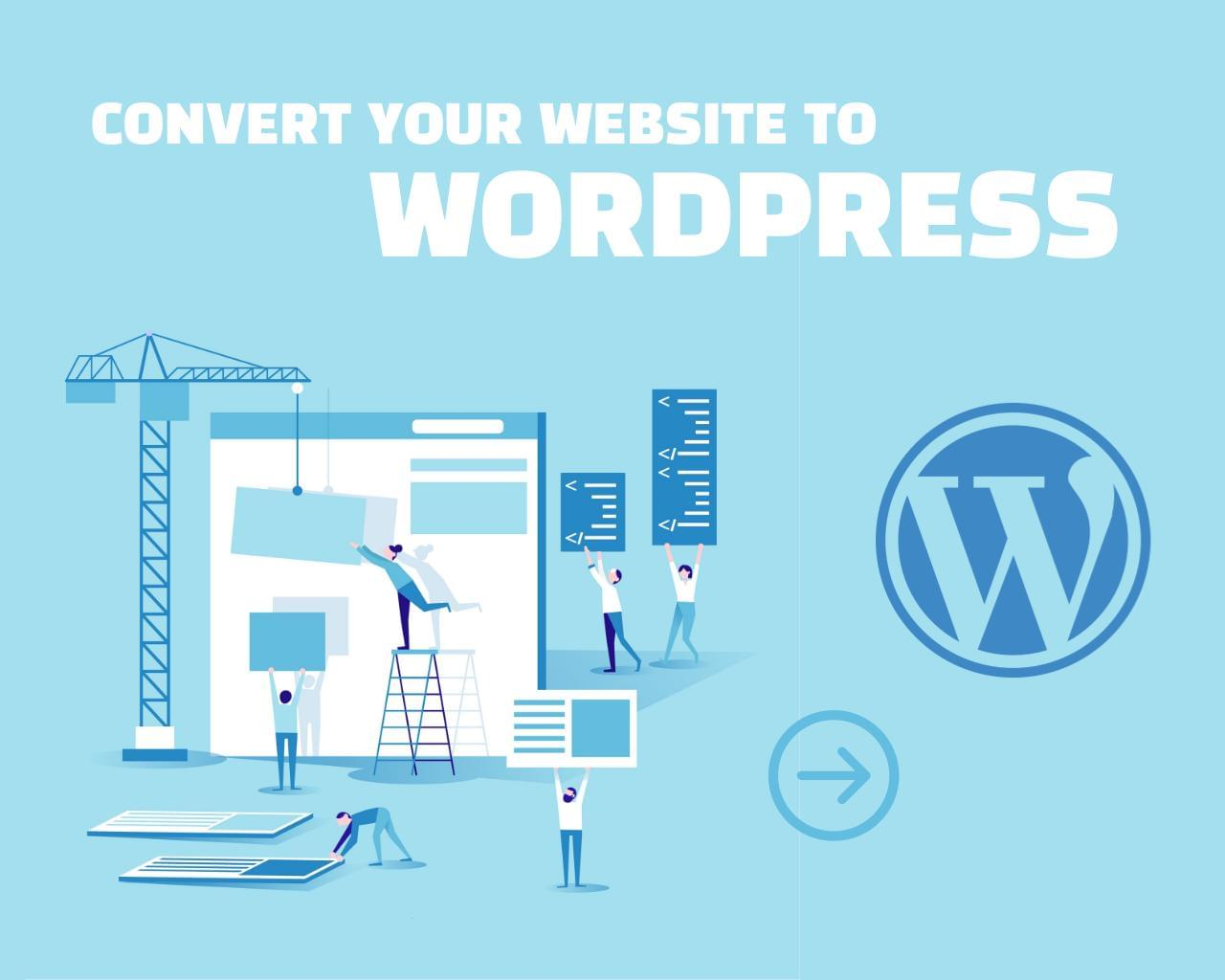Convert Your Website To WordPress by egemenerd - 113542