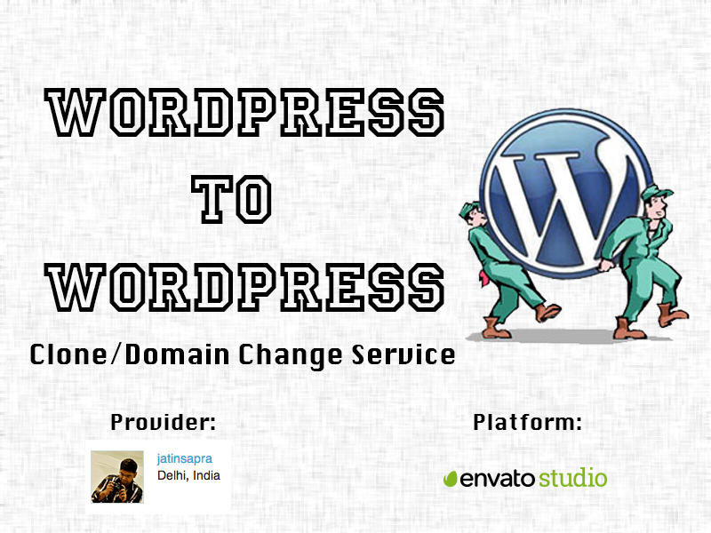Clone or Migration for Wordpress to Wordpress - Swift Service by jatinsapra - 48023