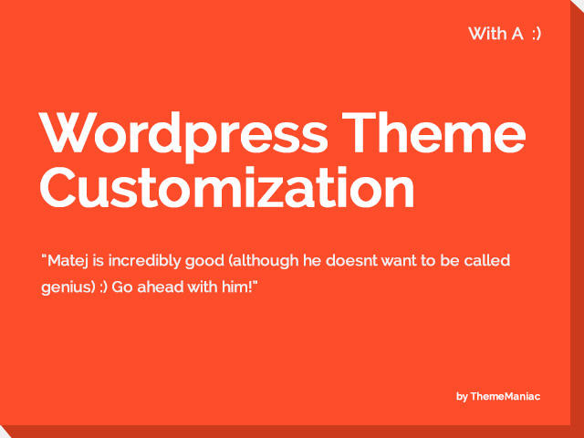 WordPress Theme Customization With A Smile by ThemeManiac - 54180