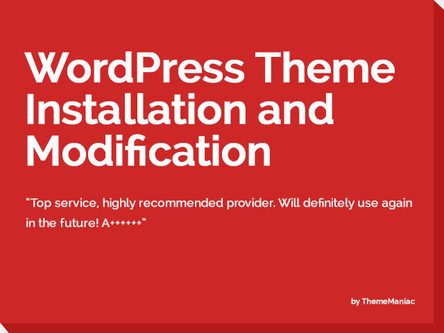 Wordpress Theme Installation and Modification by ThemeManiac - 54184