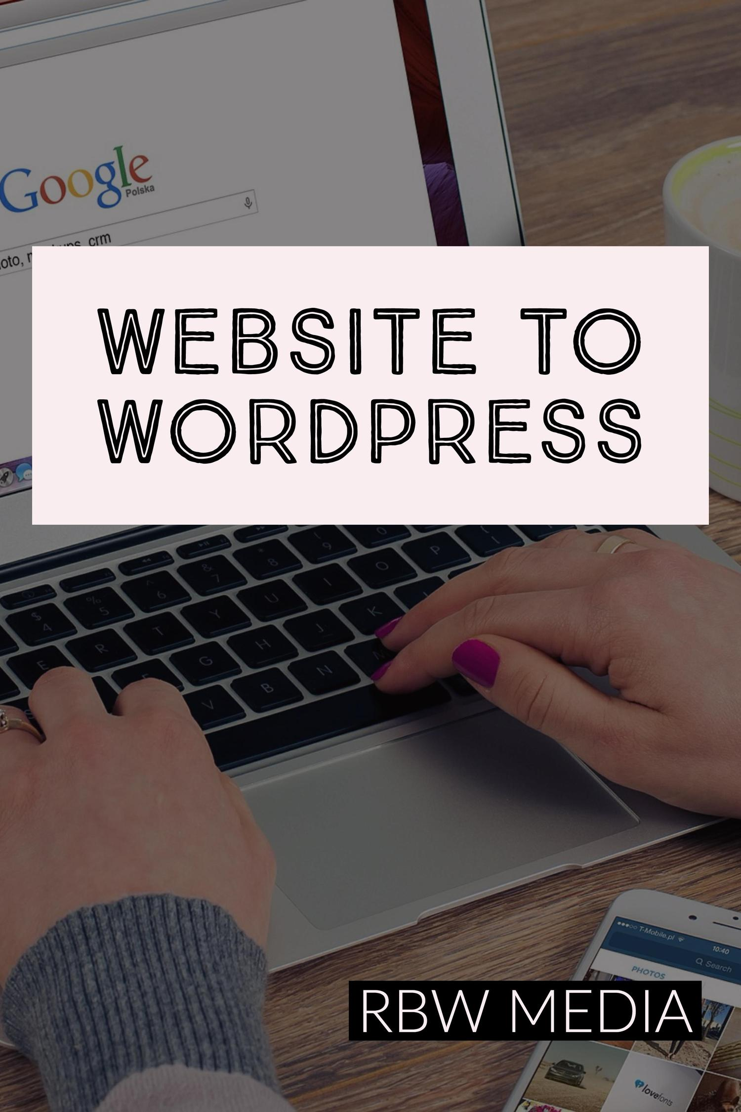 Migrate Your Current Website to WordPress by rbw_media - 102015