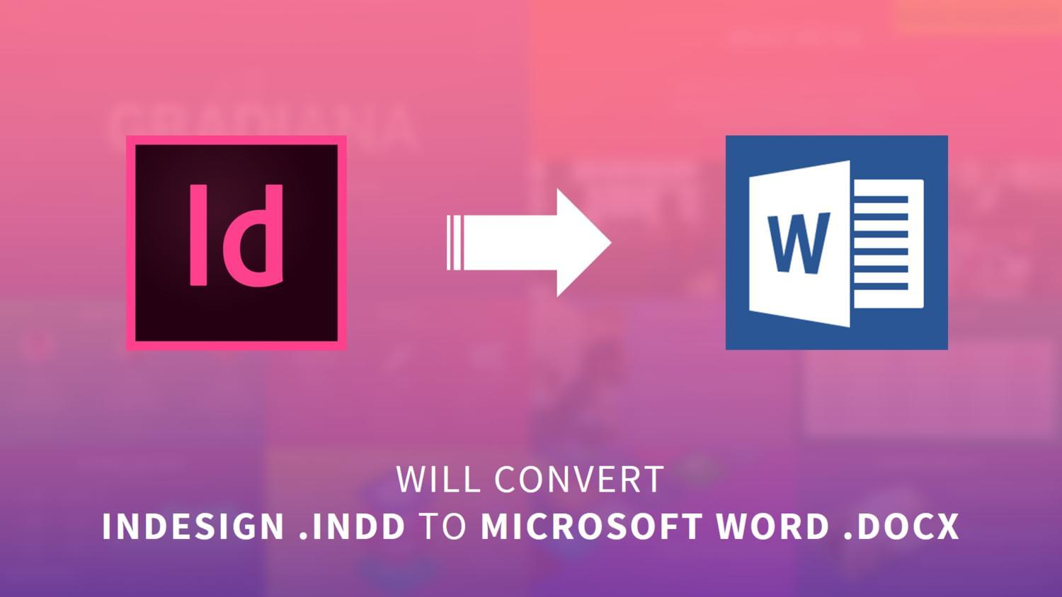 Convert InDesign to Microsoft Word by arvaone - 111200