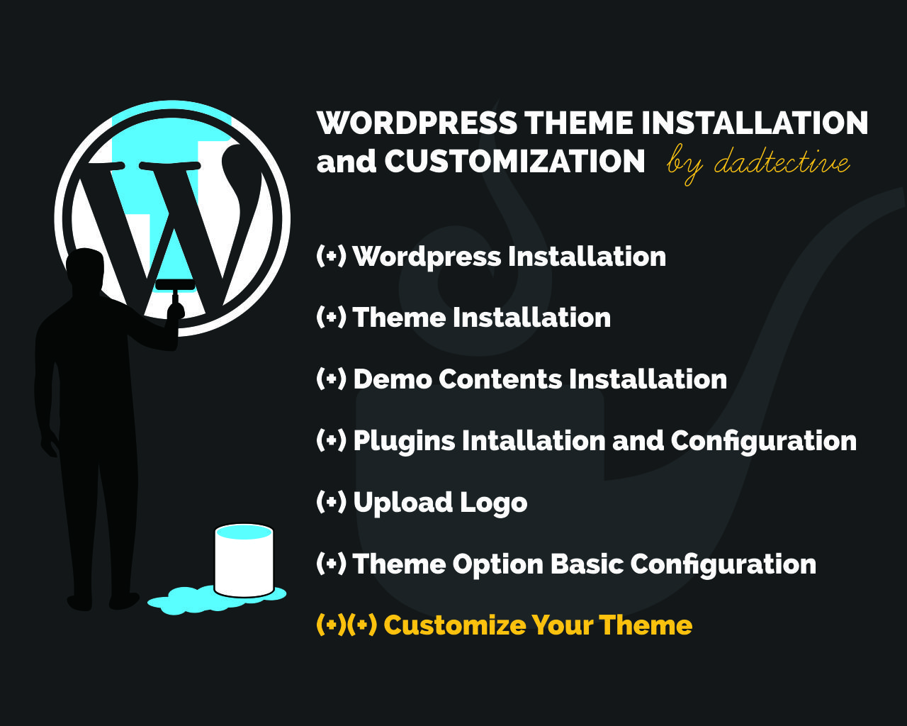 Wordpress Theme Installation and Customization Service (Demo Contents, Plugins, Upload Logo, etc ) by dadtective - 91869