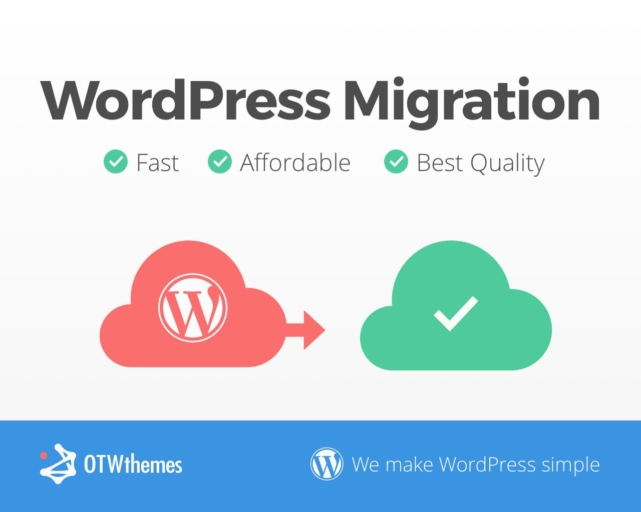 WordPress Migration Complete - Move Site, Clone, Transfer, Change Hosting, Change Server by OTWthemes - 104571