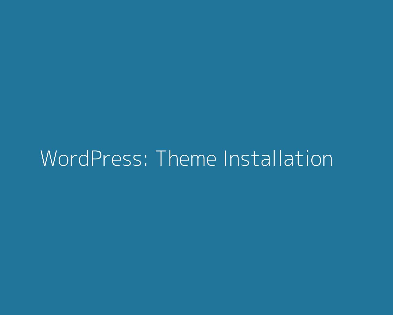 WordPress Installation, Theme Setup and Plugin Setup by andyc225 - 102378